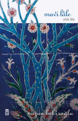 mavi lale nazan bekiroğlu